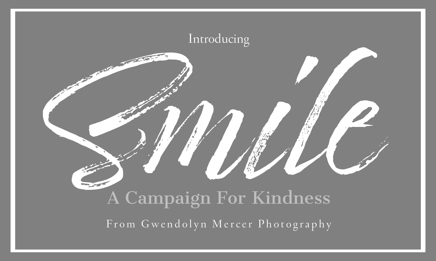 Smile, a Campaign for Kindness, by Gwendolyn Mercer Photography, LLC, a St. Louis Photographer